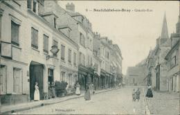 76 NEUFCHATEL EN BRAY / La Grande-Rue / - Neufchâtel En Bray