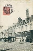 76 NEUFCHATEL EN BRAY / L'Hôtel Des Postes, Télégraphes Et Téléphones / - Neufchâtel En Bray