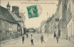 76 NEUFCHATEL EN BRAY / La Rue Et Place Du Marquis / - Neufchâtel En Bray