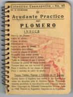9182, Pequeño Libro  Ayudant Pactico PLOMERO. Construccion. Argentina 1949 - Arquitectura