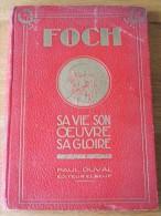 1929 FOCH PAR UN ANCIEN COMBATTANT DUVAL ELBEUF WWI GUERRE MONDIALE - Livres, BD, Revues