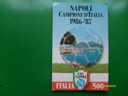 Calcio Football NAPOLI Campione Italia 186-1987 Riproduzione Francobollo  Di Vincenzo Cozzella - Calcio