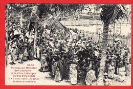 CPA: Cote D'Ivoire - Voyage Du Ministre - La Foule Dans Les Rues De Grand-Bassam ( Editeur Fortier N°2605) - Ivory Coast