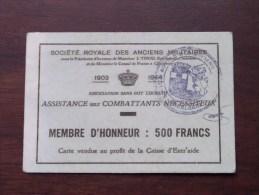 Société Royale Des Anciens Militaires MEMBRE D'HONNEUR Ass. Aux Combattants Nécessiteux ( Zie Foto´s Voor Details) ! - Documenten