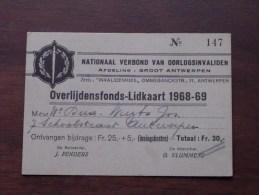 OVERLIJDENSFONDS - LIDKAART ( N° 147 ) 1968-69 / Nationaal Verbond Van Oorlogsinvaliden ( Zie Foto´s Voor Details) ! - Documenten