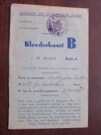 KLEDERKAART B ( Matthijssen Bertha Antwerpen 1923 - N° 083414 Reeks A ) ( Zie Foto´s Voor Details) ! - Documents
