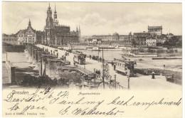 Dresden - Augustusbrucke - 1904 - Koch & Bitriol - Dresden