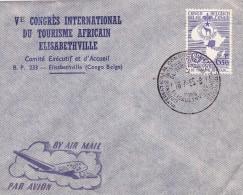 CONGO BELGE Touring Club Royal - Elisabethville - 5eme Congrés International Du Tourisme Africain - 1947-60: Lettres