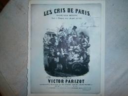 FEUILLE  LES CRIS DE PARIS  VICTOR PARIZOT DIM 27 X 21 CM - Old Paper