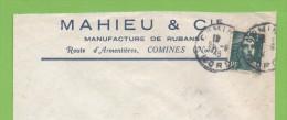 Comines 25.8.45   Entête: Mahieu & Cie Manufacture De Rubans - Marcophilie (Lettres)