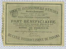 Sté Internationale D'Etudes Du Canal De Panama, , Part Bénéficiaire, Tres Rare - Navigation