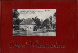 Onze Watermolens - Oud