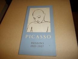 PICASSO DESSINS 1903 - 1907 BERGGRUEN & Cie /plaquette  Seulement éditée à Deux Mille Exemplaires - Art