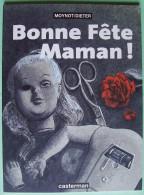 EO Casterman 1998 > Emmanuel MOYNOT & DIETER : Bonne Fête Maman ! - Livres, BD, Revues