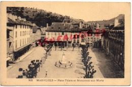 48 - MARVEJOLS - PLACE THIERS ET MONUMENT AUX MORTS - Marvejols