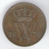NETHERLANDS - 1 CENT. (1876) - WILLIAM III - [ 3] 1815-… : Regno Dei Paesi Bassi