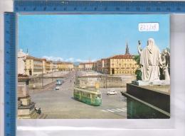 Z23218 TORINO PIAZZA VITTORIO VENETO STATUE SCULTURE TRAM AUTO AUTOBUS CORRIERE PONTI - Piazze