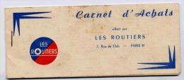 CARNET D'ACHATS OFFERT PAR LES ROUTIERS  CARNET COMPLET ET EN BON ETAT - 1950 - ...