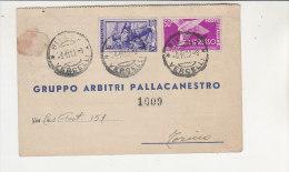 A2770 - Cartolina Post. GRUPPO ARBITRI PALLACANESTRO - GARA AMICHEVOLE LIBERTAS VERCELLI-G.S.RIV  VG Biella 03-11-1952 - Sport