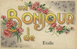 Etalle - Un Bonjour De ... - Jolie Carte Fantaisie  ( Voir Verso ) - Etalle