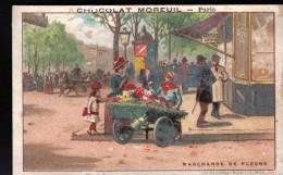 CHROMO - CHOCOLAT MOREUIL - MARCHANDE DE FLEURS - Chocolat