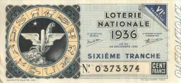 BILLET DE LOTERIE NATIONALE 1936 SIXIEME TRANCHE  VOIR LES 2 SCANS - Billets De Loterie