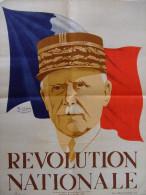 AFFICHE REVOLUTION NATIONALE PROPAGANDE ETAT FRANCAIS VICHY MARECHAL PETAIN 1940