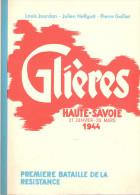 GLIERES HAUTE SAVOIE HISTORIQUE RECIT COMBAT MAQUIS 1944 RESISTANCE FFI ARMEE OMBRE VERCORS