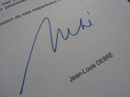 Jean Louis DEBRE (né 1944) - MINISTRE - PDT Assemblée Nationale - Conseil CONSTITUTIONNEL- AUTOGRAPHE. - Autographs