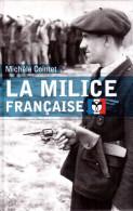 La Milice Francaise. Guerre Collaboration Résistance Laval Pétain Touvier SS. Michèle Cointet - French
