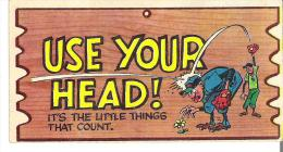 """Wacky Plak Bookmark Post Card  4.8"""" X 2.5""""  12 Cm X 6.3  Cm  Use Your Head! It's The Little Things That Count. - Humour"""