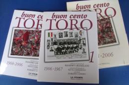 PFX/7 CALCIO - 2 Volumi BUON CENTO TORO 1906-1967 Priuli & Verlucca Ed.2007 - Books