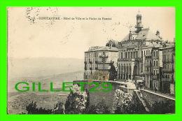 CONSTANTINE, ALGÉRIE - HÔTEL DE VILLE ETLA PLAINE DU HAMMA - CIRCULÉE EN 1933 - COLLECTION IDÉALE P. S. - - Constantine