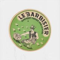 D´époque : Le BARBISIER : Camembert Fabriqué Dans Le DOUBS - Cheese