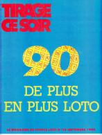 FDJ REVUE TIRAGE CE SOIR LE MAGAZINE DE FRANCE LOTO N° 18 SEPTEMBRE 1990 PUBLICITE FRANCAISE DES JEUX TACOTAC GRATTAGES