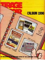 FDJ REVUE TIRAGE CE SOIR LE MAGAZINE DE FRANCE LOTO N° 22 JANVIER 1991 PUBLICITE FRANCAISE DES JEUX TACOTAC GRATTAGES