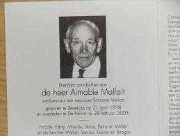 Doodsprentje Aimable Malfait Zevekote 21/4/1918 De Panne 28/2/2005 ( Simonne Vanloo ) - Religion & Esotericism