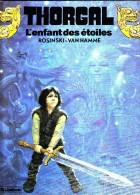 Rosinski-Van Hamme - THORGAL N° 1 -  La Magicienne Trahie - Éditions Le Lombard - ( 1984 ) . - Thorgal