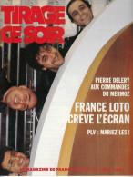 FDJ REVUE TIRAGE CE SOIR LE MAGAZINE DE FRANCE LOTO N° 25 AVRIL 1991 PUBLICITE FRANCAISE DES JEUX TACOTAC GRATTAGES