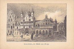 Malines - La Halle Aux Draps (Chemin De Fer Du Nord Paris à Bruxelles En 3 H 57) - Machelen
