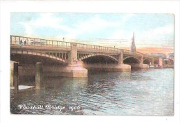 VAUXHALL BRIDGE OVER THE RIVER THAMES 1906 SOUTH LONDON UNUSED - Autres