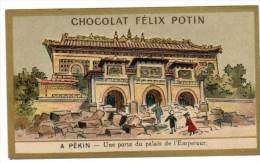 Chromo Chocolat Félix Potin, à Pékin, Une Porte Du Palais De L'Empereur - Chocolat