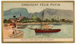 Chromo Chocolat Félix Potin, Arrivée à Taïti Dans Le Port De Papeete - Chocolat