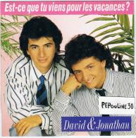 DAVID & JONATHAN.- (A) Est-ce Que Tu Viens Pour Les Vacances ; (B) On Ira. 1988. - Disco, Pop
