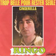 "RINGO. / (A) Trop Belle Pour Rester Seule  // (B) Cinderella "" Amarillo "" - 1972 - - Disco, Pop"