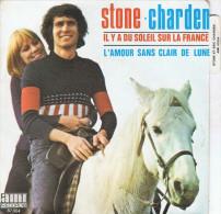 STONE & CHARDEN. / (A) Il Y A Du Soleil Sur La France  // (B) L´Amour Sans Clair De Lune - 1972 - - Disco, Pop