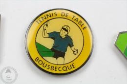 Ping Pong - Tennis De Table - Bousbecque - Pin Badge #PLS - Pin