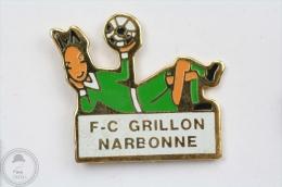Football Club Grillon Narbonne - Pin Badge #PLS - Fútbol