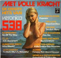 * LP *  MET VOLLE KRACHT - DE EERSTE HITS VAN VERONICA 538 - VARIOUS ARTISTS - Compilaties