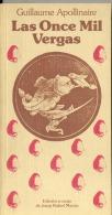 """LAS ONCE MIL VERGAS"" DE GUILLAUME APOLLINAIRE EDICION DE JOSEP R. MACAU EDITO. ICARIA AÑO 1983 PAG. 131 ERÓTICA! GECKO. - Classical"